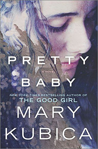 Pretty Baby by Mary Kubica http://www.amazon.com/dp/0778317706/ref=cm_sw_r_pi_dp_w2wgwb1QE230X