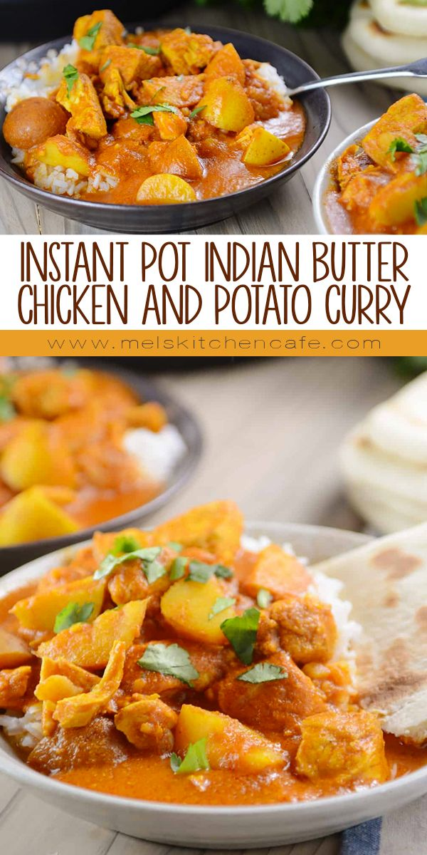 Instant Pot Indian Butter Chicken And Potato Curry Recipe All