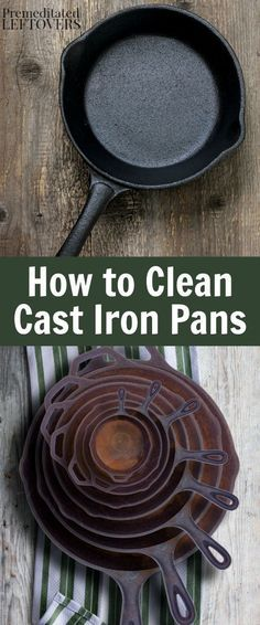 How to Clean Cast Iron Pans including how to remove rust from cast iron pans and how to use the stove to remove burnt on food from cast iron pots. Other useful kitchen tips include how to season cast iron posts and pans and how to care for cast iron iron pans.