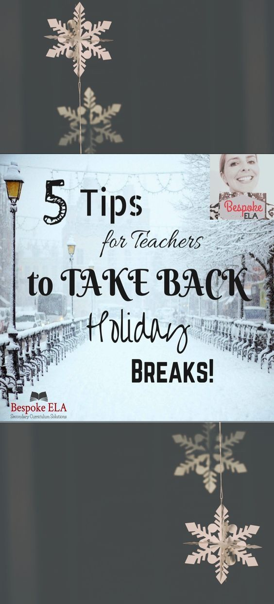 This blog post by Bespoke ELA gives teachers 5 TIPS for TAKING BACK your holiday break and making it your own time! With five tips to save your sanity before and after the holidays, you don't want to miss this great advice with a FREEBIE for all content areas!