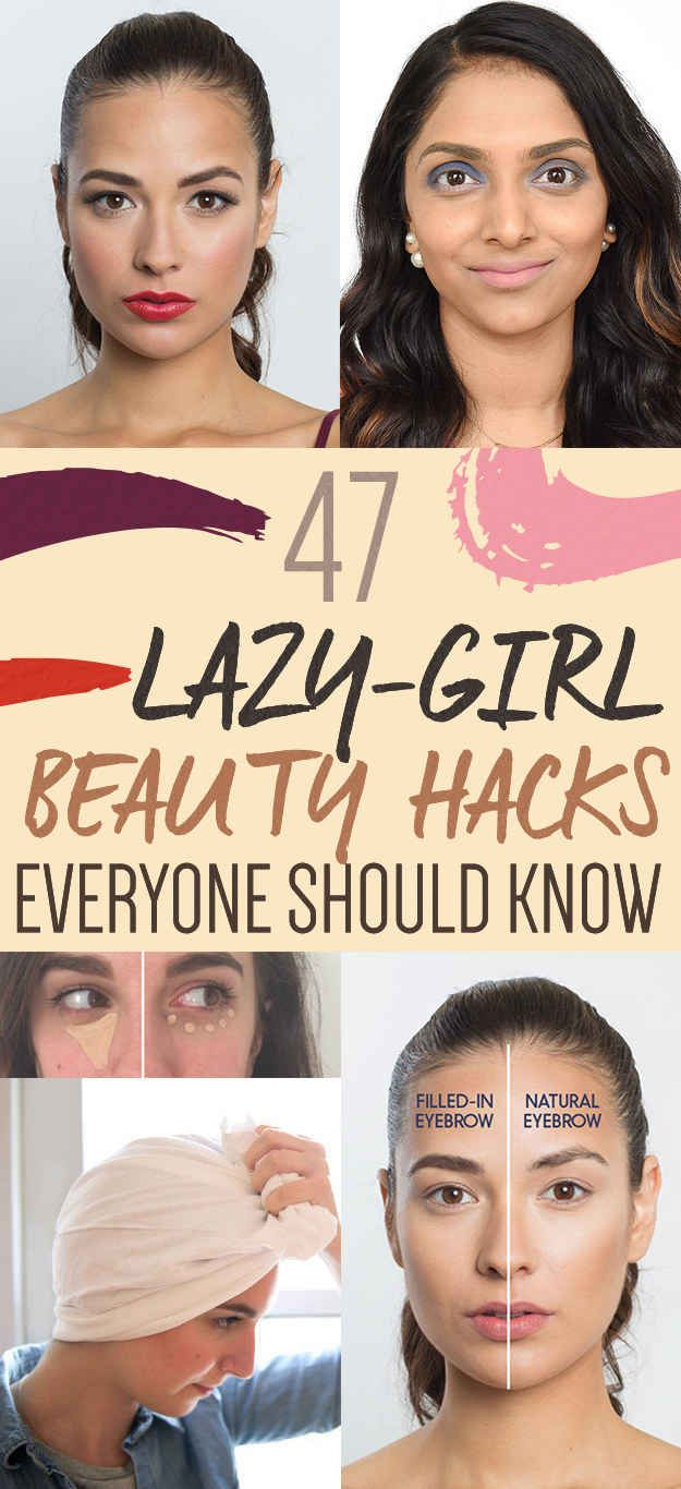 47 Lazy-Girl Beauty Hacks Everyone Should Know