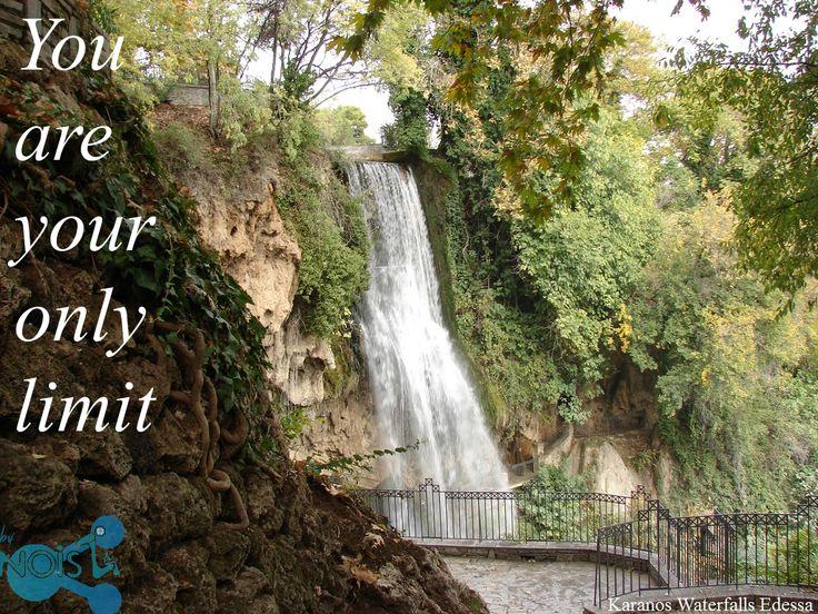 Noisz.gr: You are your only limit! Edessa Waterfalls Karanos #Greece #mondaymotivation #quotes #Noisz