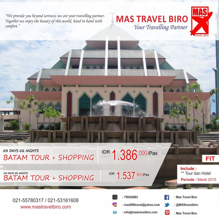 PROMO TOUR FIT #Batam !! Book and Buy Mas Travel Biro. Info: 021-55780317 / 021-53161608