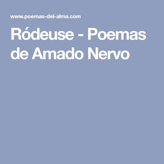 Ródeuse - Poemas de Amado Nervo