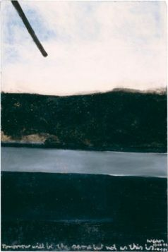Tomorrow will be the same, but not as this, 1959, McCahon
