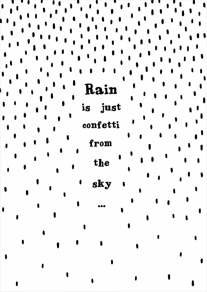 Rain is just confetti from the sky! By Miinti Poster - Rain zwart / wit | www.stylingandco.com