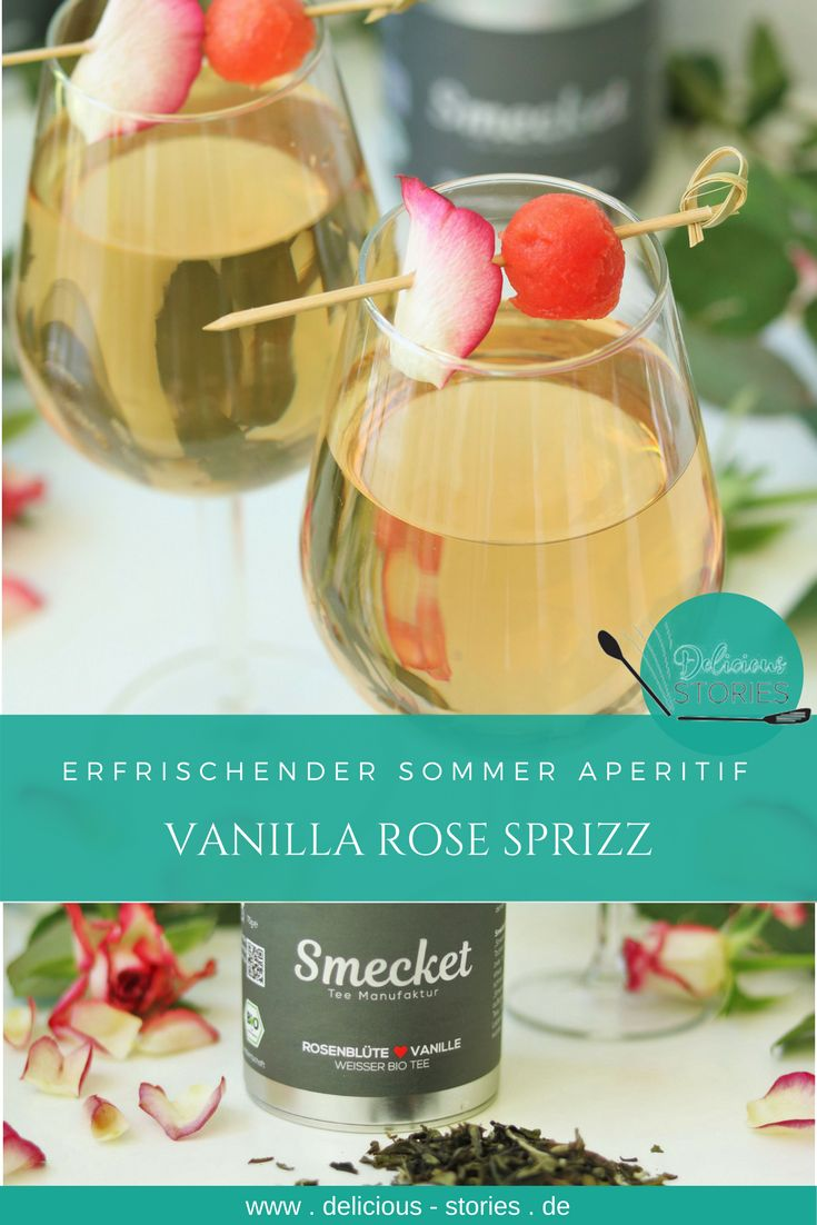 Ein erfrischender Sprizz aus weißem Tee mit Rosenblüten & Vanille, Prosecco & Lillet Rose