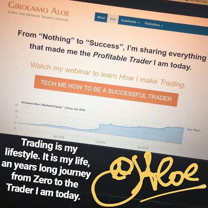 http://girolamoaloe.com An years long journey from Zero to the Trader I am today. #GirolamoAloe  LINK UP  I am a Trader of #ProfitingMe  #SupplyAndDemand #Trading  #ForexMentor #Trading #Futures #Indexes #Forex #Stocks #Commodities #Pips #PriceAction #WallStreet #Stockstrader #Forextrader #ForexTrading #ForexLifestyle #ForeignExchange #TraderLifestyle #StockMarket #ForexMarket #ForexLife #ForexSignals #TechnicalAnalysis #CurrencyTrader #CurrencyAnalyst #SwingTrading #SwingTrader #share