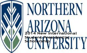 2014 New International Student Presidential Scholarship, and applications are submitted till October 1 for spring semester. Northern Arizona University is offering undergraduate scholarships for degree-seeking international students. - See more at: http://www.scholarshipsbar.com/2014-new-international-student-presidential-scholarship.html#sthash.S5H3csqW.dpuf