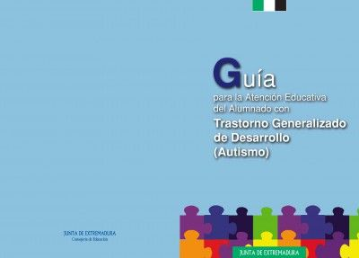 Páginas desdeGuía para la Atención Educativa del Alumnado con Trastorno Generalizado de Desarrollo (Autismo) Portada