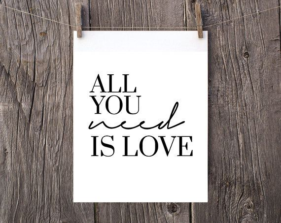 all you need is love minimalist poster Inspirational Quote print Calligraphy Wall Art Typography decor scandinavian simple black and white