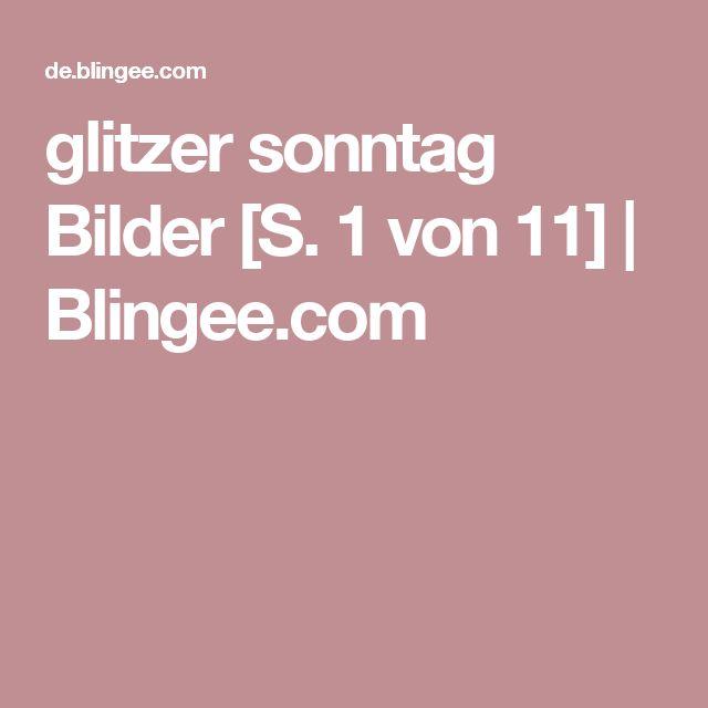glitzer sonntag Bilder [S. 1 von 11] | Blingee.com