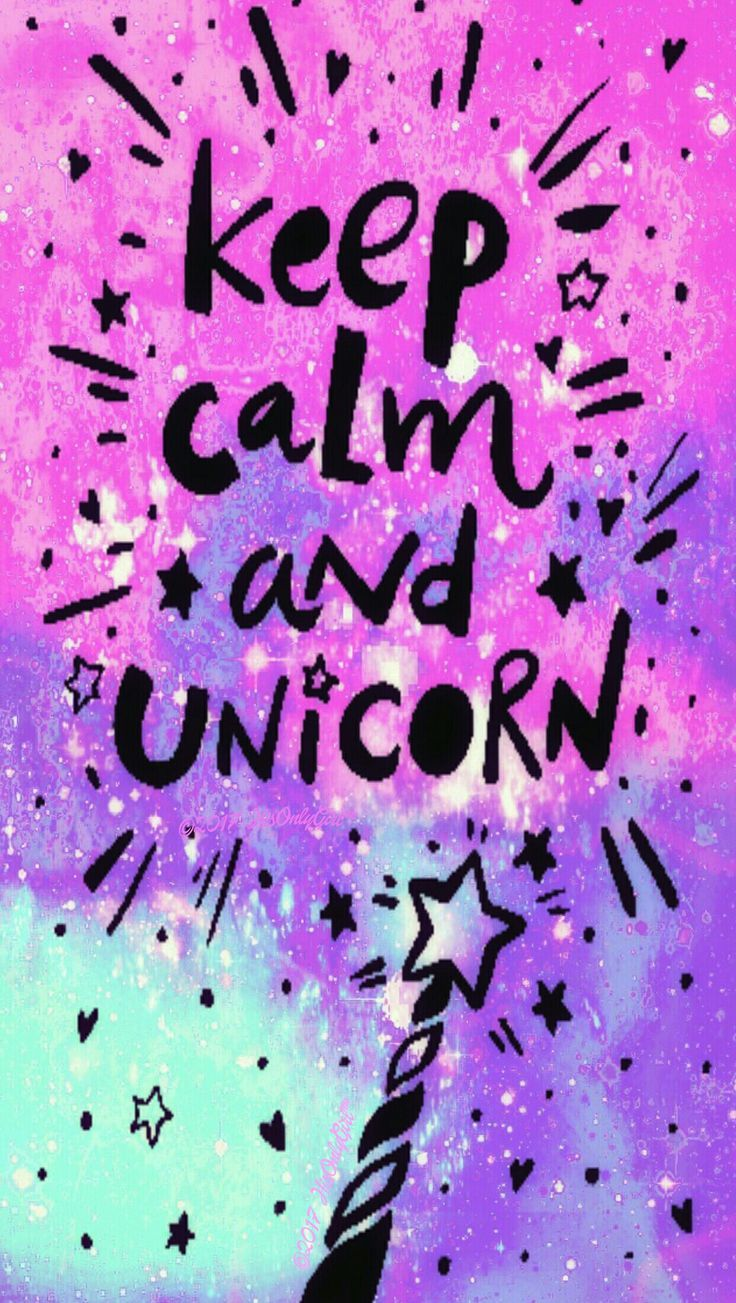 Keep Calm Unicorn Galaxy Wallpaper I Created For The App Cocoppa