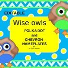 Who?  Wants some cute little owls to adorn their classroom?… Chevron and polka dotted backgrounds make two styles of name tags and locker tags to e...