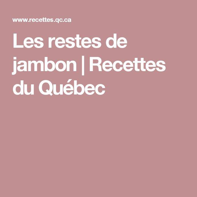 Les restes de jambon | Recettes du Québec