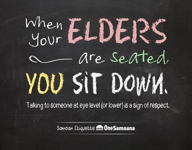 In our culture it's really rude to have conversations with your elders if you're standing while they're seated. If you dare to be so inappropriate like that in a very traditional Samoan household, look out for flying saucers (followed by tea-cups, or spoons, etc.) aimed at your head.  To show respect, you try to speak with someone at the same eye level, or better yet, position yourself at a lower angle.  If your ...