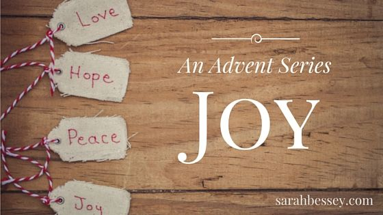 """Joy :: Third Sunday of Advent :: Sarah Bessey  """"So I didn't learn how to practice joy until I learned to practice grief, and I didn't learn how to do either one of those things well until I learned that God can be trusted.  Jesus is as good as we hope"""""""