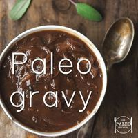 paleo gravy recipe onion beef stock primal bisto homemade how to-min