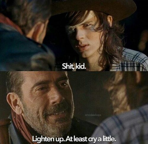"You know, I get the strangest feeling that CARL will be the one to BALANCE THE SCALES in the end. I can just picture him repeating NEGAN's words back to him.....""Lighten up. At least cry a little.""  OH YES. THERE WILL BE CRYING."