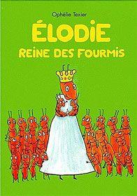 Elodie, reine des fourmis