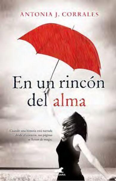 En Un Rincon Del Alma por Antonia J Corrales