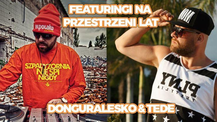 Rap Gadanina #23 - Featuringi na przestrzeni lat - donGURALesko & Tede