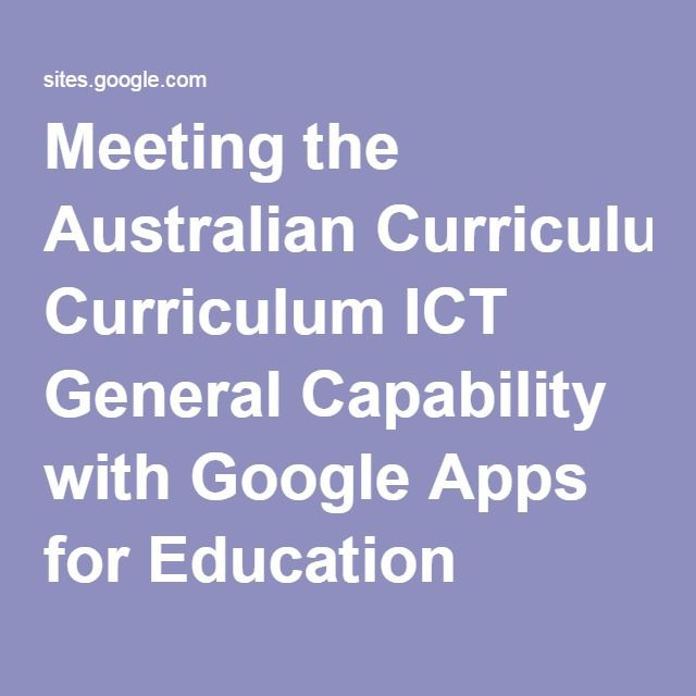 meeting  auscurr australian curriculum  ict general capability with google apps for education