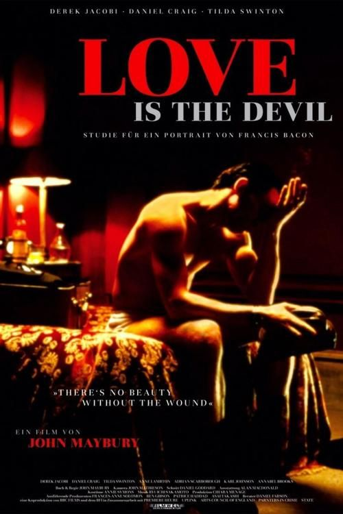 Love Is the Devil: Study for a Portrait of Francis Bacon 【 FuII • Movie • Streaming