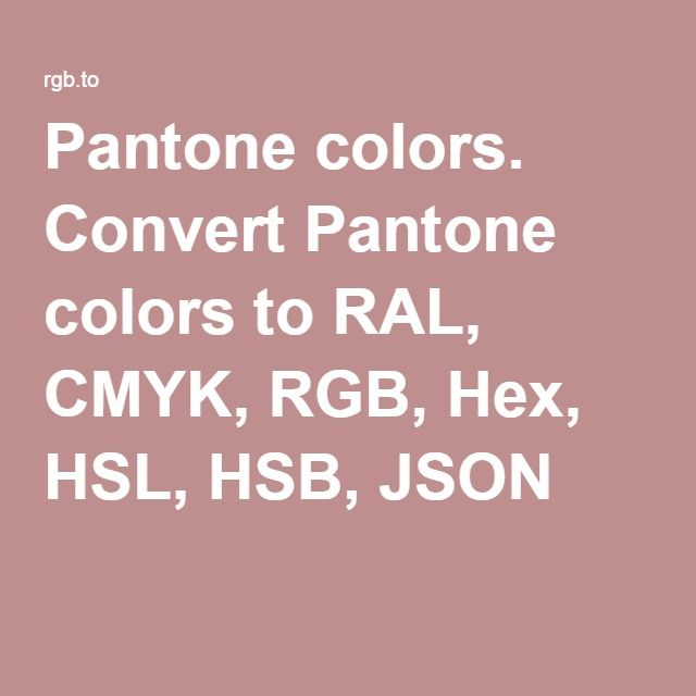 pantone colors convert pantone colors to ral cmyk rgb hex hsl