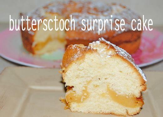 Butterscotch Surprise Cake