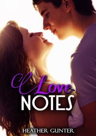 Love Notes - Heather Gunter - April 15, 2013