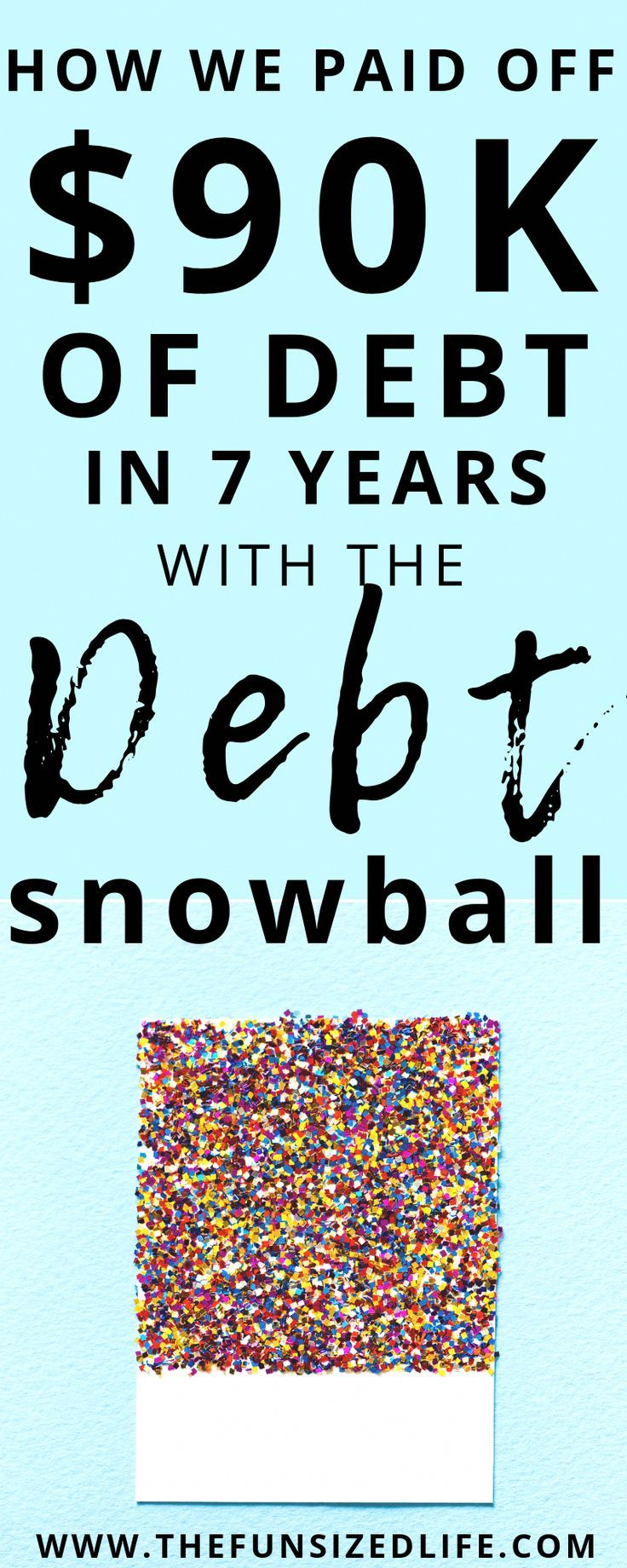 How We Paid Off 90 000 Of Debt In 7 Years With The Debt Snowball Debt Snowball Dave Ramsey Debt Snowball Debt Payoff