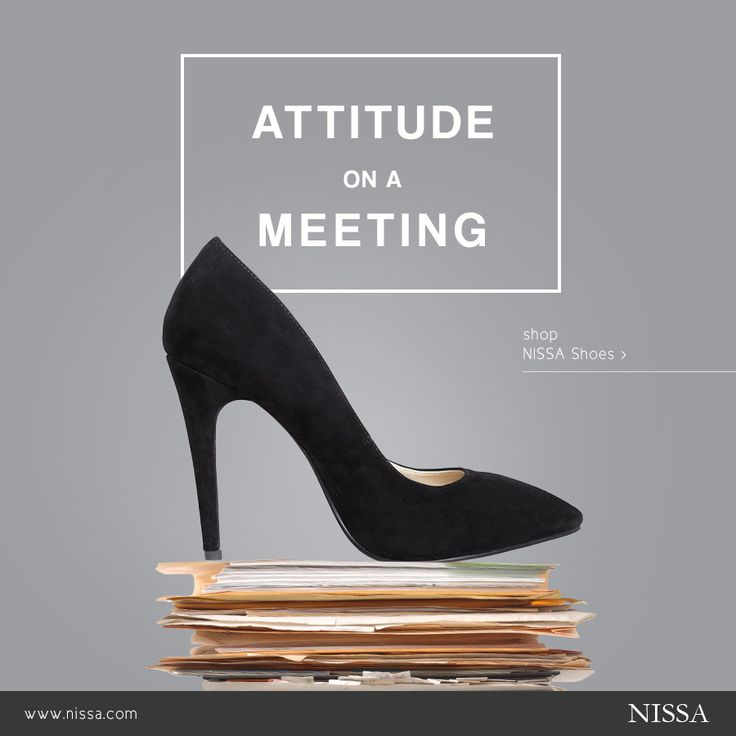 ATTITUDE on a MEETING . Start your perfect work week with a new pair of NISSA shoes!  www.nissa.com  #nissa #shoes #footwear  #accessories #fashion #high-heels #heels #fashionista #black #job #office #workday