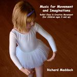 CD of music for Movement and Imaginations by Richard Maddock.