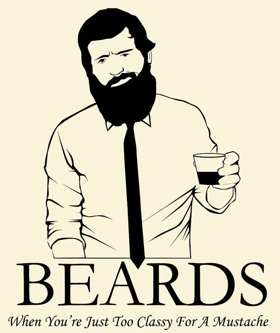 Beards - When You're Just Too Classy For A Mustache