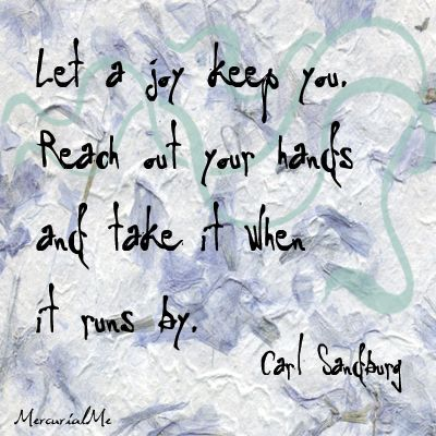 quotes+about+joy | Tags: carl-sandburg , joy , quotes , visual-quotes