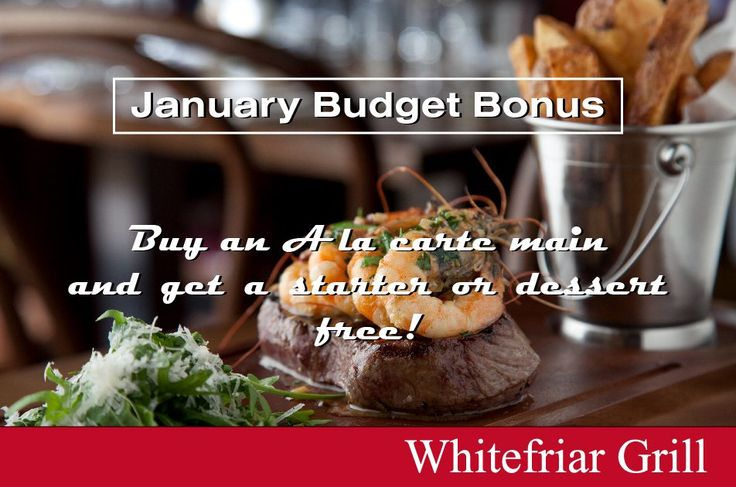 January Budget Bonus Offer: buy an A la Carte Main Sunday to Thursday and get a stater or dessert free! Follow the link for details and terms http://www.whitefriargrill.ie/restaurant-dublin-brunch/january-budget-bonus/