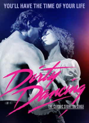 Dirty Dancing. Thursday, February 11, 2016. Pantages Theatre.