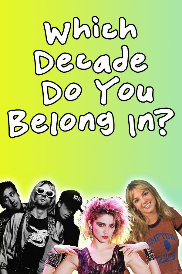 Quiz What Decade Do You Belong In Fun Quizzes This Or That Questions Quiz