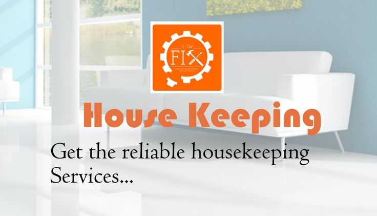 Find Perfect Housekeeping service in your city with best price. Vcanfix gives you the best housekeeping service.