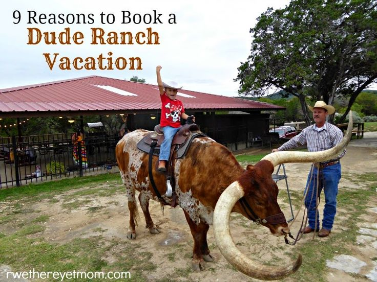 Dude Ranch Vacation: 9 Reasons to Book One as a Family - R We There Yet Mom? | Family Travel for Texas and beyond...