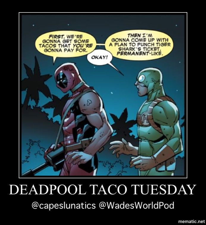 Deadpool Taco Tuesday