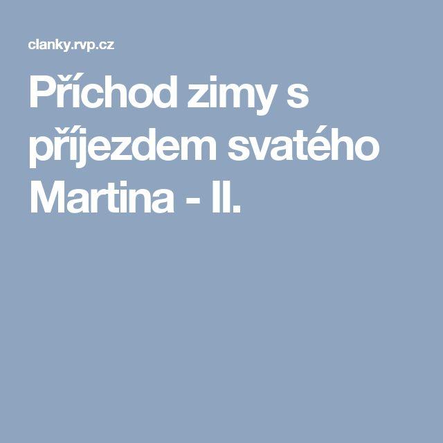 Příchod zimy s příjezdem svatého Martina - II.