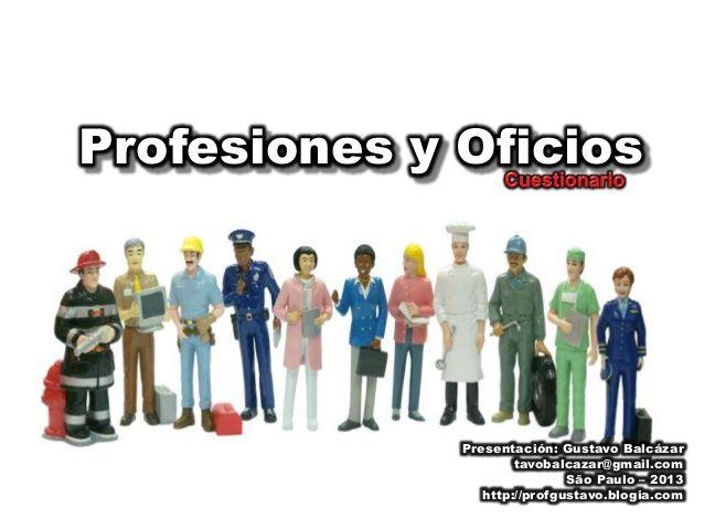Vocabulario - Las profesiones - Cuestionario by Gustavo Balcazar via slideshare