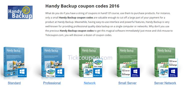 What do you do if you have a string of coupons in hand? Of course, use them to purchase products. For instance, only a small Handy Backup coupon codes are valuable enough to cut off a large part of your payment for a product at Handy Backup. Meanwhile, having easy-to-use interface and powerful features, Handy Backup is very well-known for providing professional quality data backup on a single computer or networks. ....