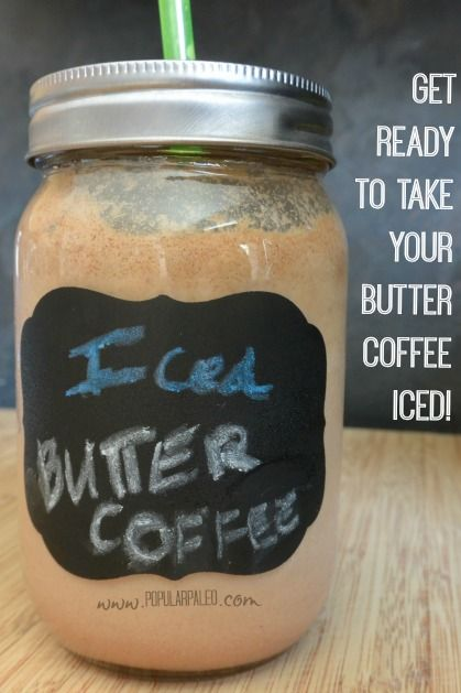 I love butter coffee and am so happy that I can enjoy it blended with ice now! Perfect for summer. | www.PopularPaleo.com #paleo #buttercoffee