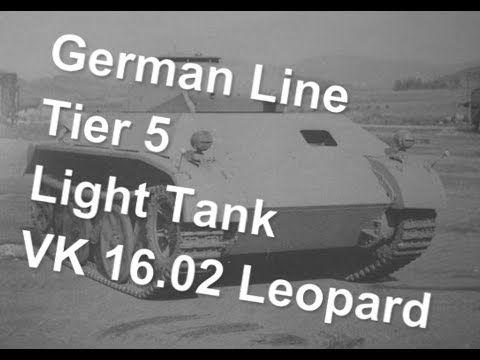 (World Of Tanks) German Line - Tier 5 Light Tank - VK 16.02 Leopard Slideshow