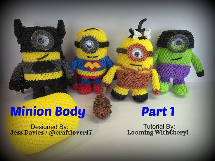 Rainbow Loom MINION BODY Part 1 - Loomigurumi - Looming WithCheryl Now On Youtube. ( Designed By Jess Davies also know as @ craftlover17 on Instagram. Minions / Figures / Loomigurumi / Amigurumi / Plushie / Doll / Toy / Looming With Cheryl
