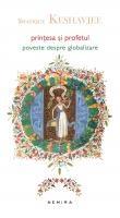 Shafique Keshavjee - Prinţesa şi profetul
