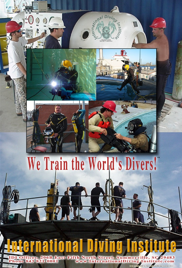 Poster for the International Diving Institute (IDI), commercial diver training facility in North Charleston, South Carolina.